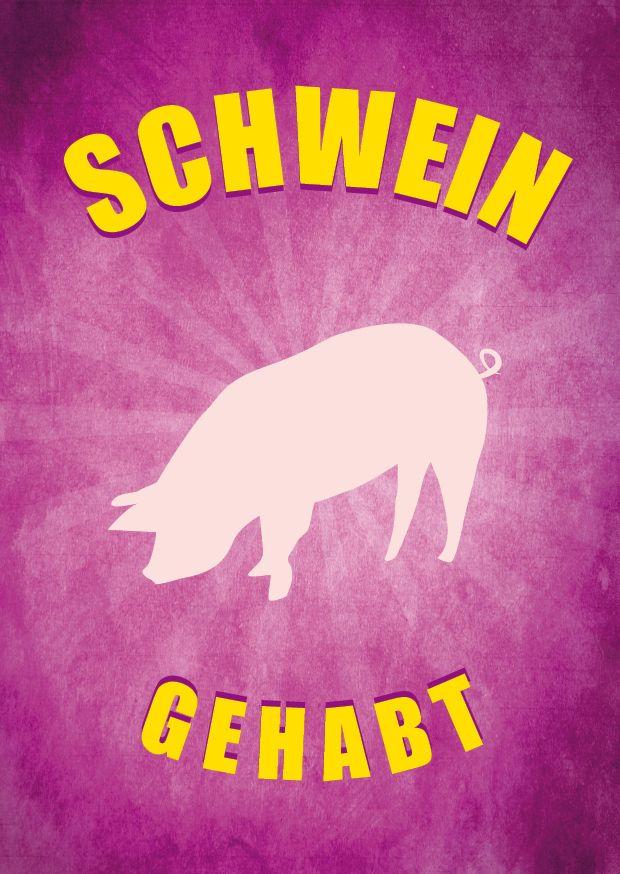 Schwein Gehabt Sprüche Zitate Sprüche Und Schwein