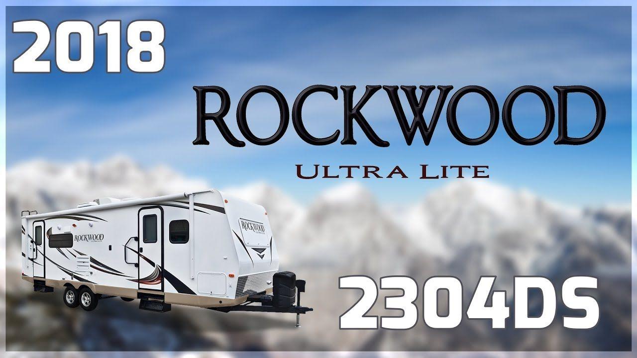 2018 Forest River Rockwood Ultra Lite 2304ds Travel Trailer Rv For