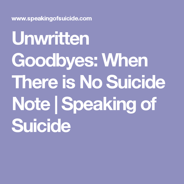Unwritten Goodbyes: When There is No Suicide Note | Speaking of Suicide