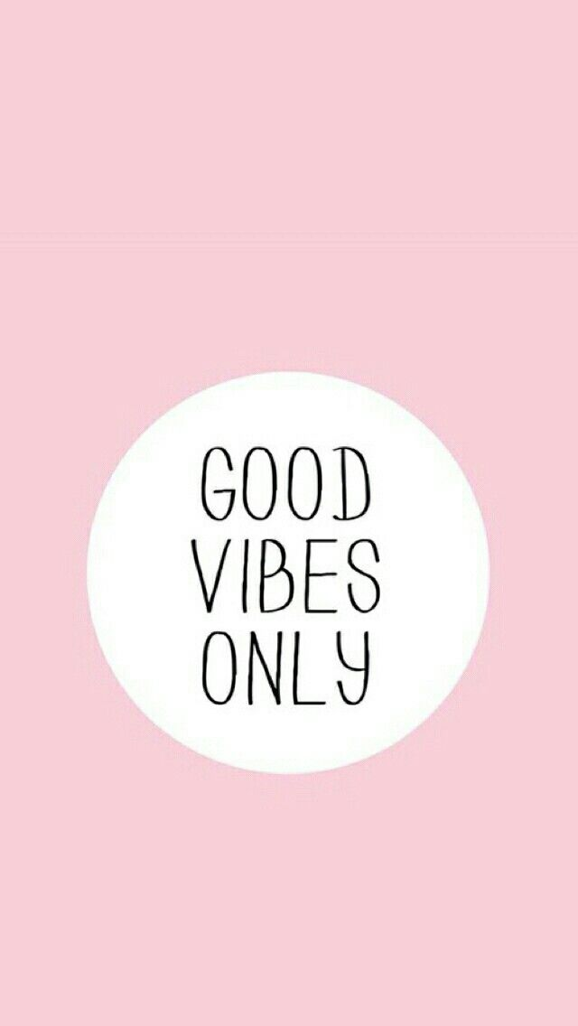 Good Vibes Only Wallpaper Background Phone Wallpapers