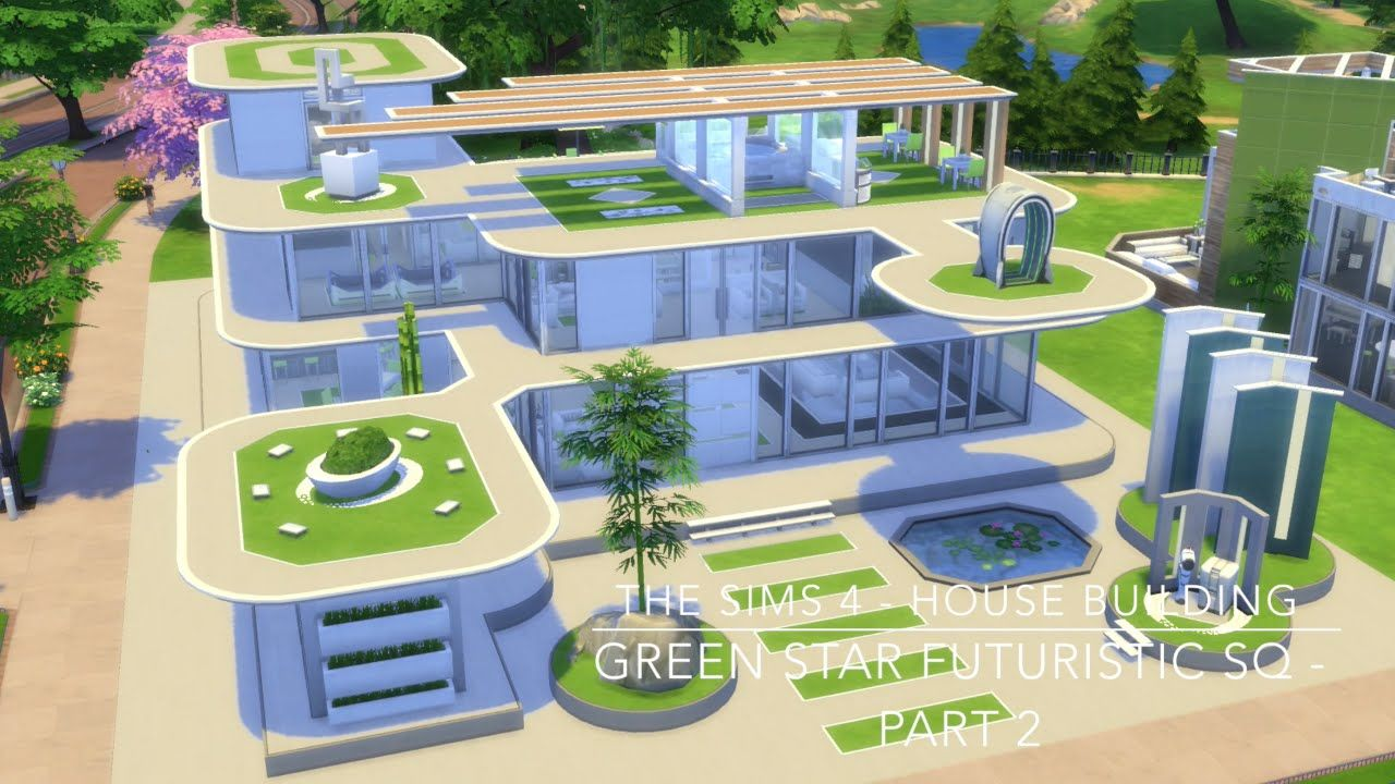 The Sims 4 House Building Green Star Futuristic Sq Part 2 Sims 4 Houses Sims 4 House Building Sims House Design