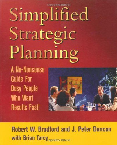 Simplified Strategic Planning The No-Nonsense Guide for Busy - strategic plan