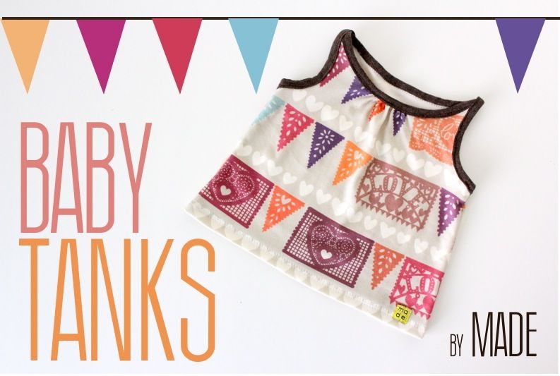 TUTORIAL and FREE PATTERN: Baby Tanks | MADE | Baby Sewing ...