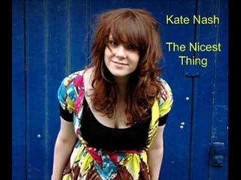 Kate Nash - Nicest Thing  [Made Of Bricks] 2007 // [Do Not Disturb, Vol. 2 (V.A.)] 2007 // [This Is the Sound of...Love (V.A.)] 2011