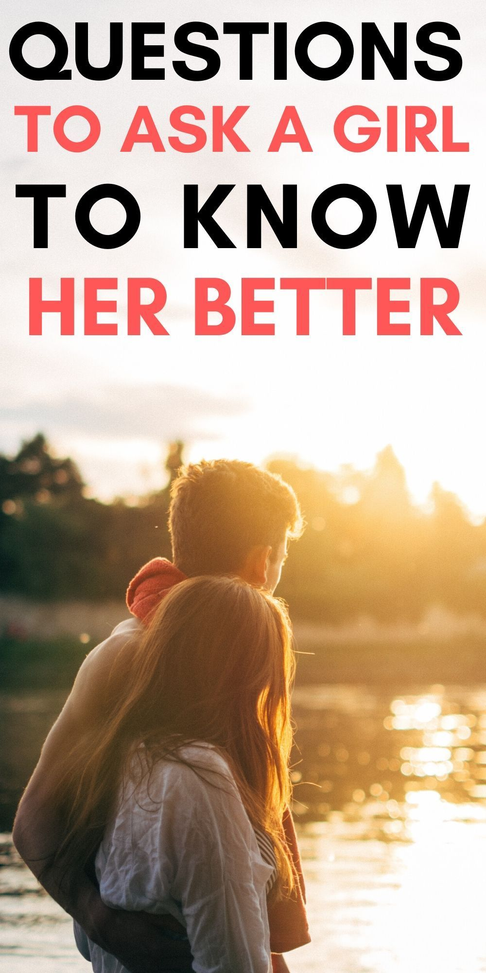Questions to ask a girl to know her better | This or that