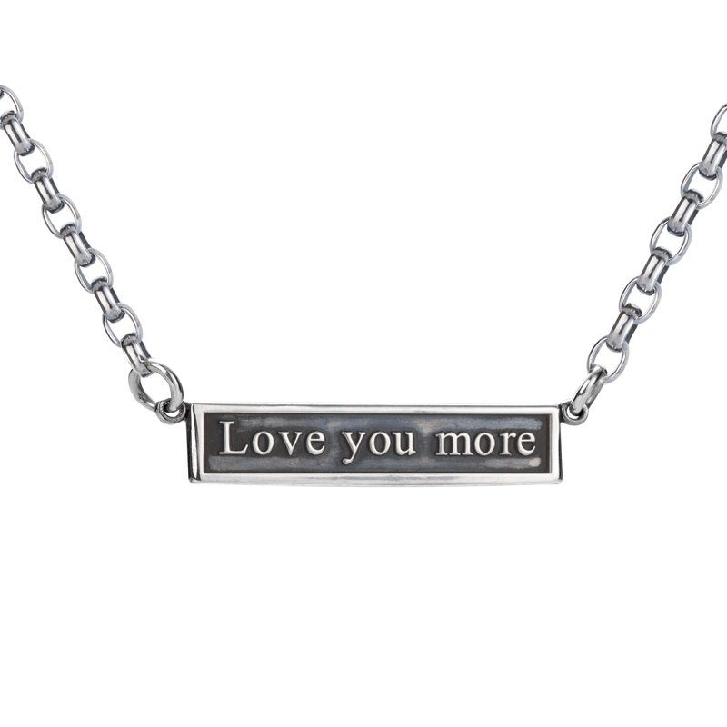 Tell Your Loved One How You Feel With This Sweet Love You More Necklace Sterling Silver Oxidized Silver Bar Available With Othe Love You More Silver Bars Sterling Silver