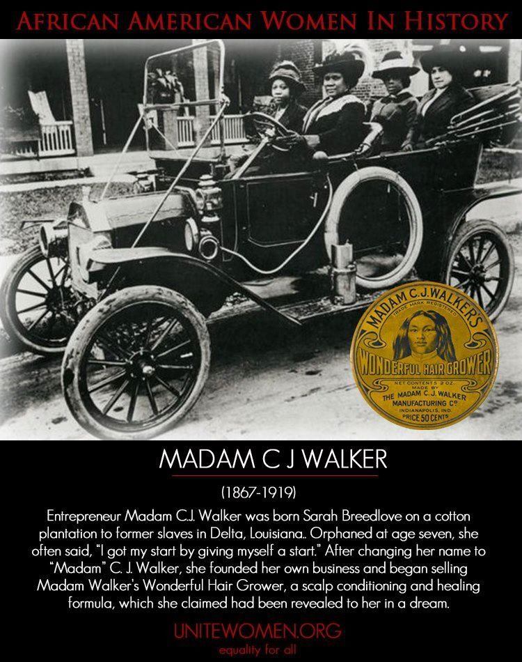 Madam C. J. Walker | THE FIRST American woman to be a self made ...