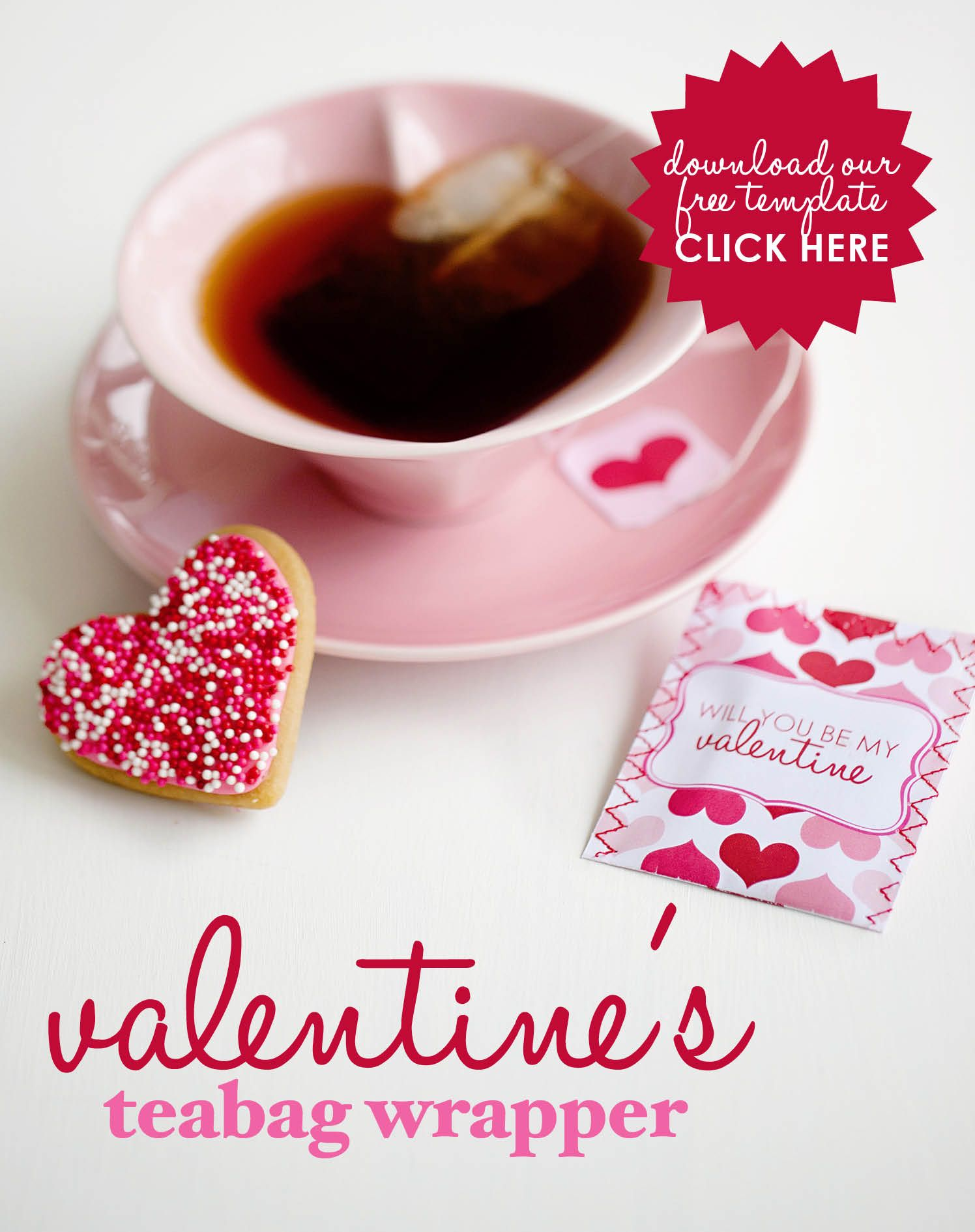 valentine s teabag wrapper printable going to do this next year for