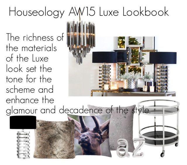 """Houseology AW15 Luxe Lookbook"" by alexa96 ❤ liked on Polyvore featuring interior, interiors, interior design, home, home decor, interior decorating, Lene Bjerre, Eichholtz, By Nord and aw15"