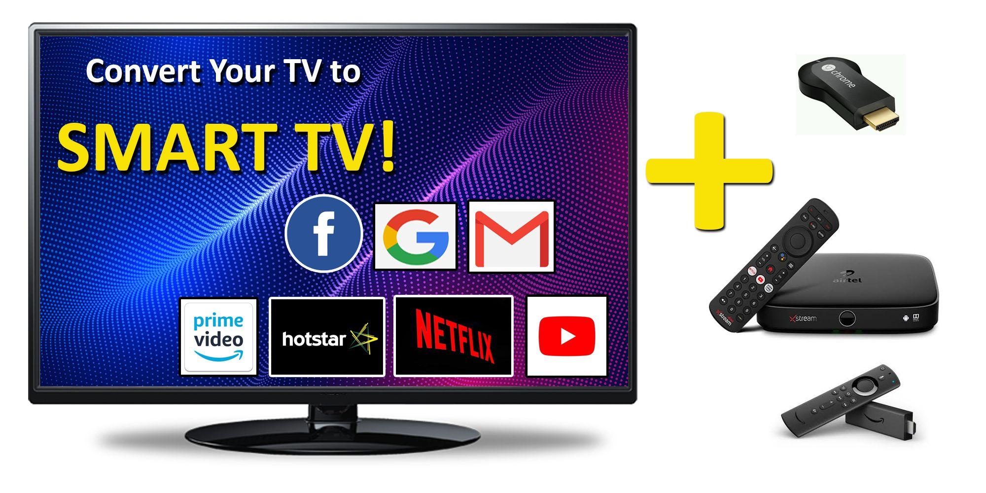 How to convert your regular tv to smart tv smart tv tv
