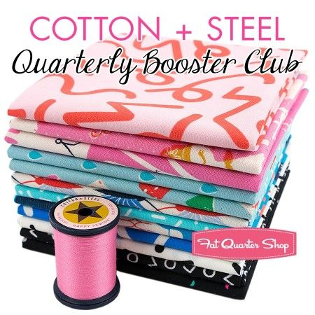Cotton + Steel Quarterly Booster Club Exclusively Available at Fat Quarter Shop - 39.95 + 13.00 shipping