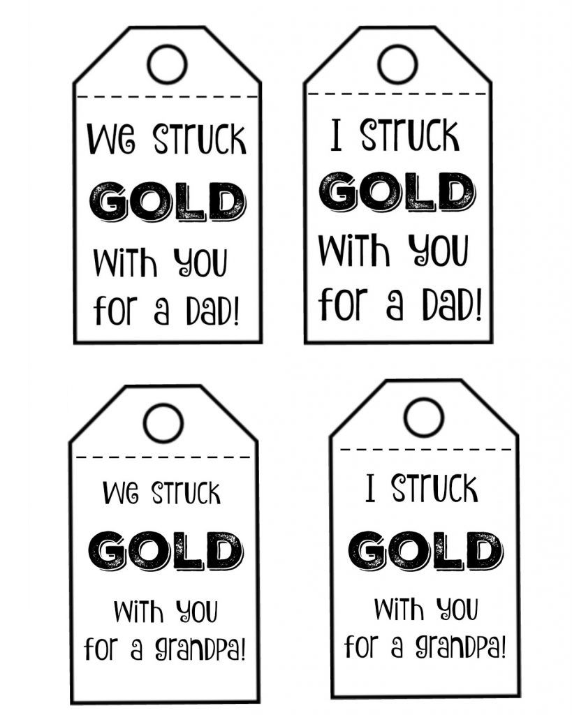 We Struck Gold Father S Day Gift Idea With Free Printable Tags I Dig Pinterest In 2020 Fathers Day Fathers Day Gifts Fathers Day Crafts