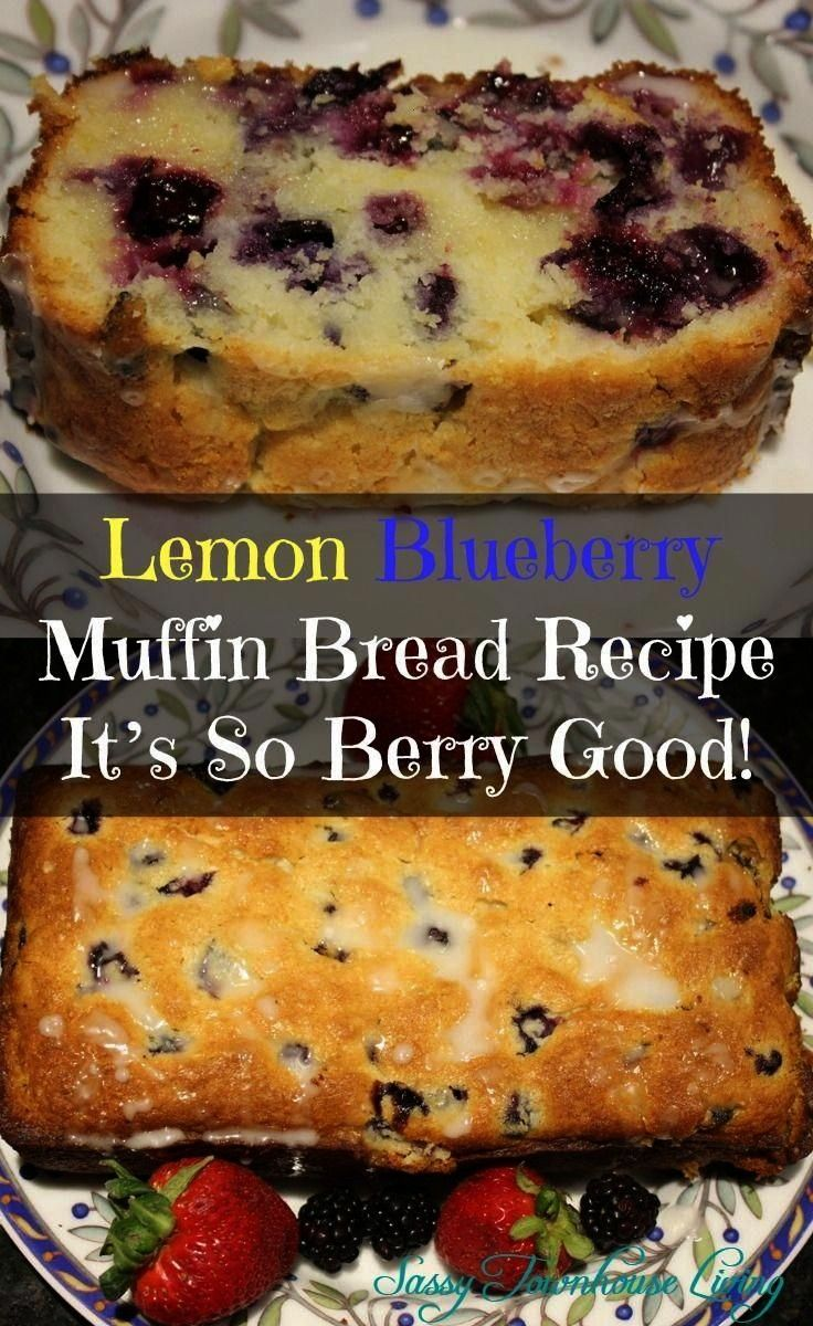 Blueberry Muffin Bread Recipe- It's So Berry Good! Sassy Townhouse Livin... Lemon Blueberry Muff