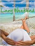 Lazy Weekend No2 by Amelie Rose Eight short stories that your sure to enjoy see it at http://www.amazon.com/gp/product/B00AQPPQMQ
