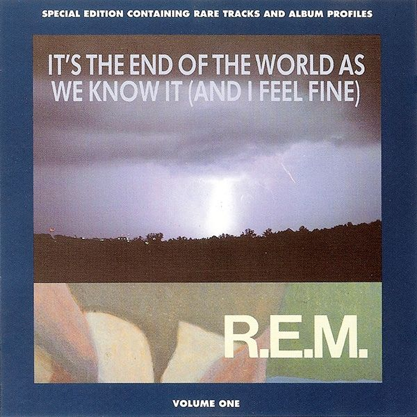 R.E.M. – It's the End of the World as We Know It (And I Feel Fine) (single cover art)