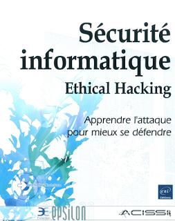 Livre Pdf Securite Informatique Ethical Hacking Securite Informatique Informatique Piratage Informatique