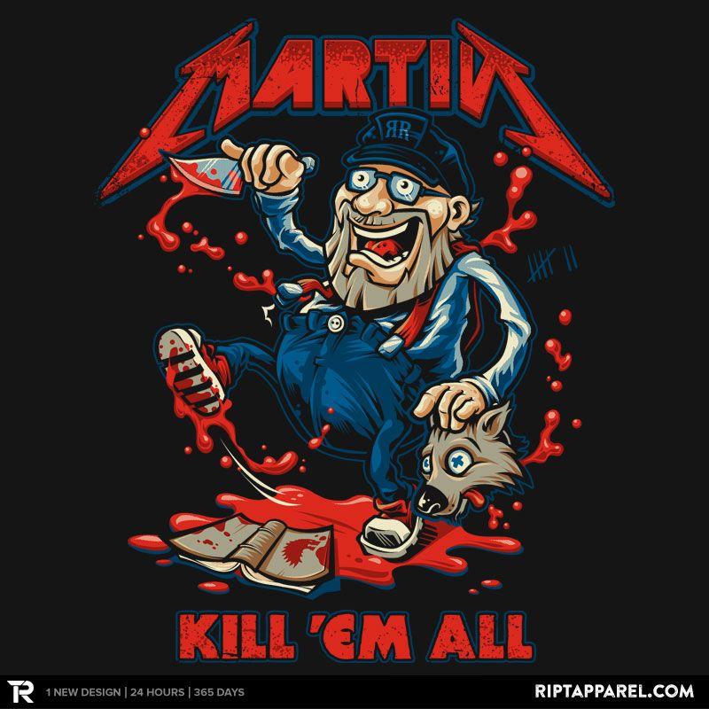 Kill Em All Gameofthrones Samarretaxula Georgerrmartin