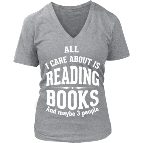 """All I care about is reading books"" V-Neck"