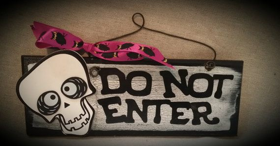Skeleton do not enter wooden sign by gonepostal09 on Etsy, $8.00