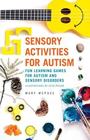 Read Book Sensory Activities for Autism Fun Learning Games for Autism and Sensory Disorders