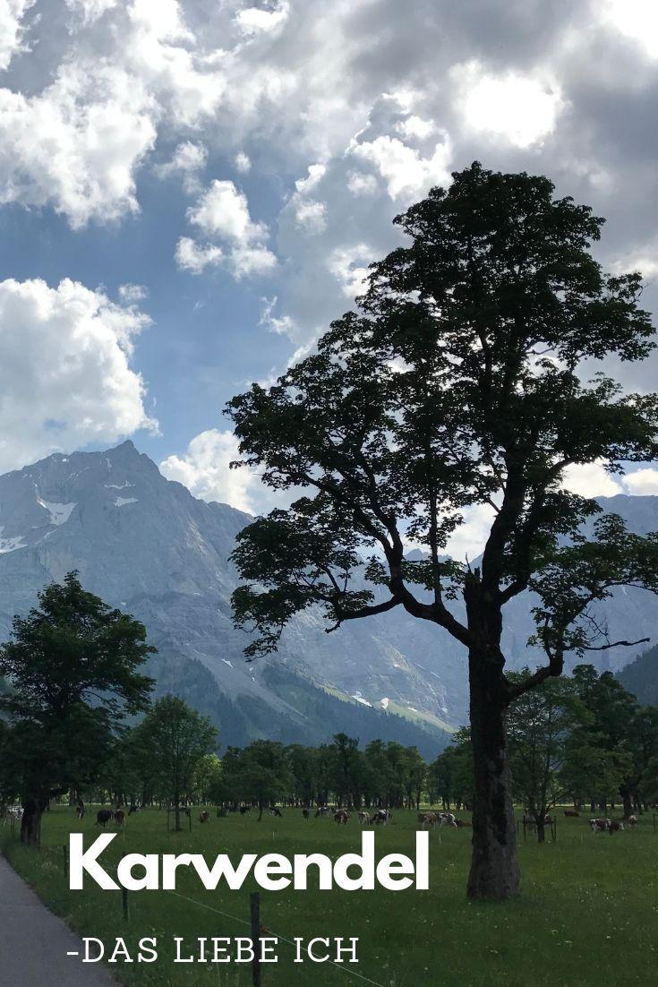 Einer Der Schonsten Platze In Tirol Der Ahornboden Im Karwendel