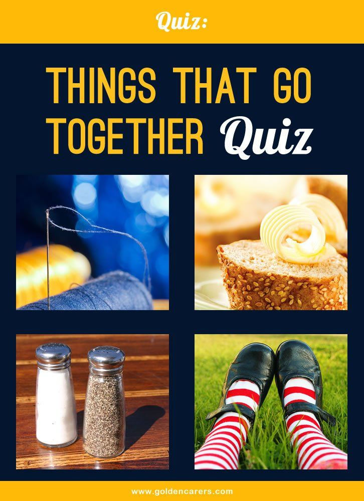 Things that go Together Quiz Dementia and Trivia