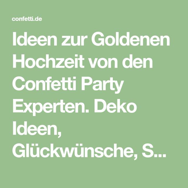 So Gelingt Die Perfekte Goldene Hochzeit Deko Pinterest