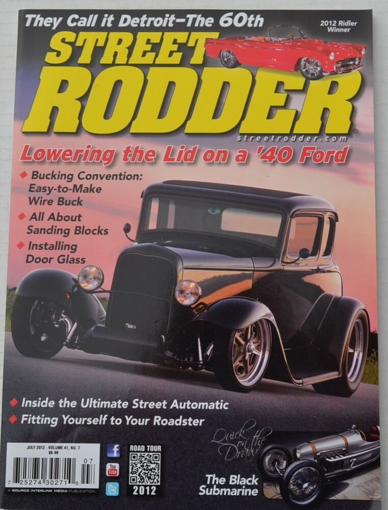 Street Rodder Magazine July 2012 Lowering The Lid On A 1940 Ford And More Ebay In 2020 Street Rodder 1940 Ford Ford