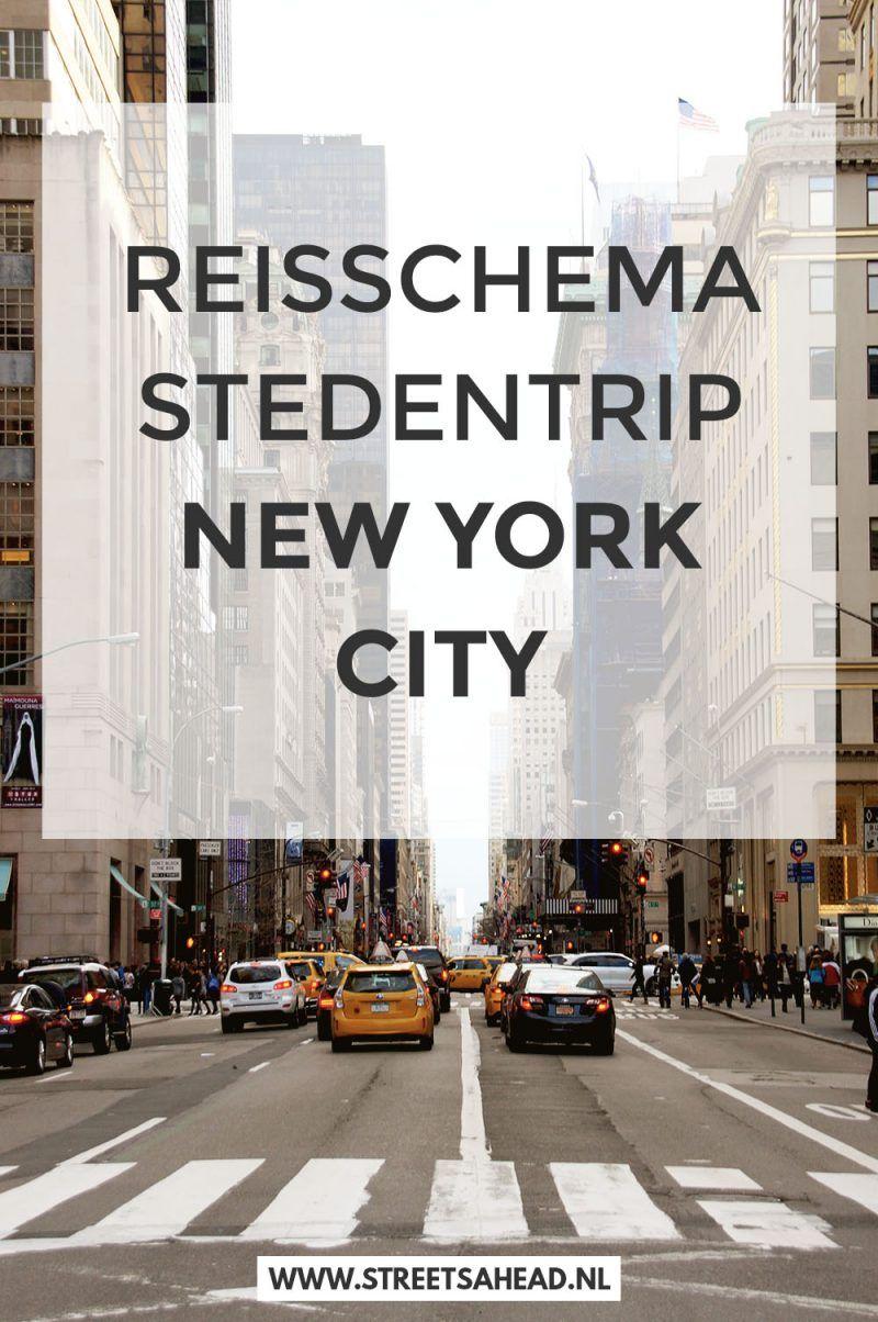 Reisschema Stedentrip New York Zo Zie Je Alle Highlights New York Trip Reizen Reis Bucket List