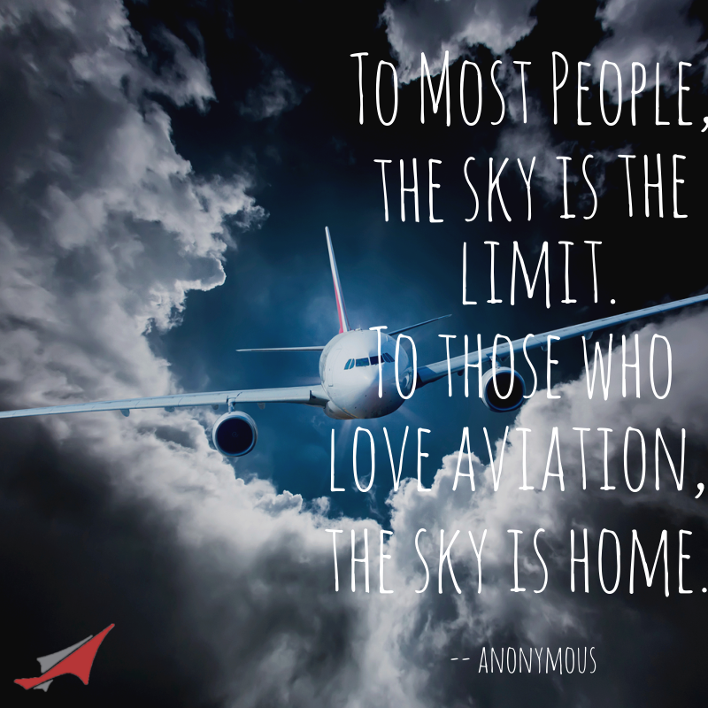 Travel Quotes A Plane Poem To Most People The Sky Is Limit Those Who Love Aviation
