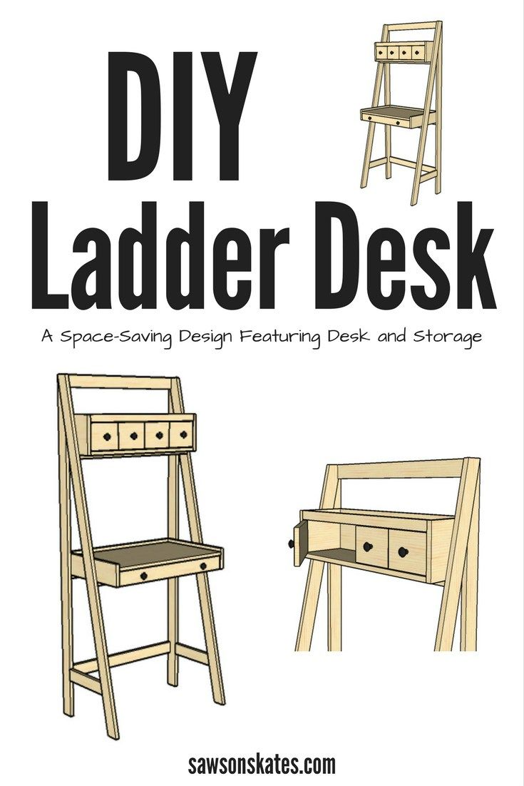 DIY Ladder Desk is a Work and Storage Space-Saver   Furniture plans ...