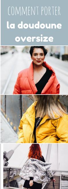 Comment porter la doudoune oversize colorée ? 20 looks