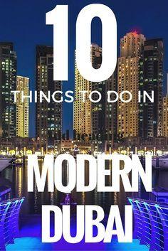 Top 10 Things to do in Modern Dubai