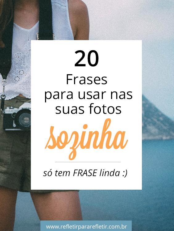 Frases Para Fotos Sozinha Frases Frases Instagram E Cute