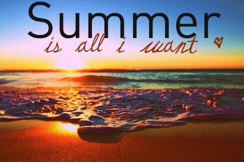Summer is all I want. <3
