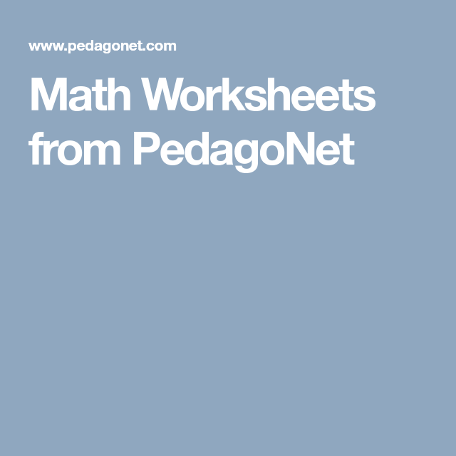 Math Worksheets from PedagoNet | Math Ideas & Resources | Pinterest ...