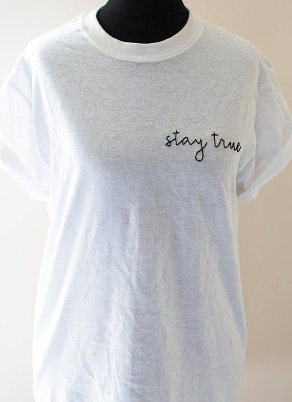 433ee38e7ea55 Check out Stay True Hand Embroidered Tshirt