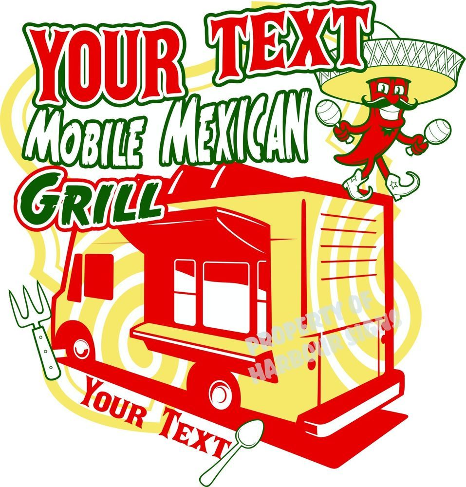 """Mobile Mexican Grill Decal 24"""" CustomFood Truck Restaurant"""