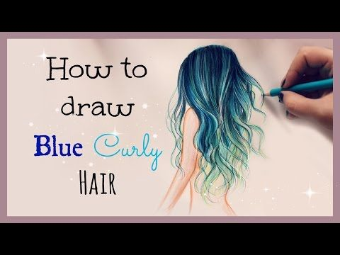 Drawing Tutorial How To Draw And Color Blue Curly Hair How To Draw Hair Drawing Tutorial Tutorial