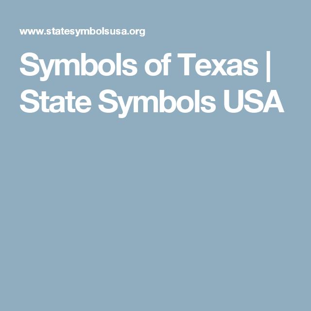Symbols Of Texas State Symbols Usa Texas Pinterest Texas