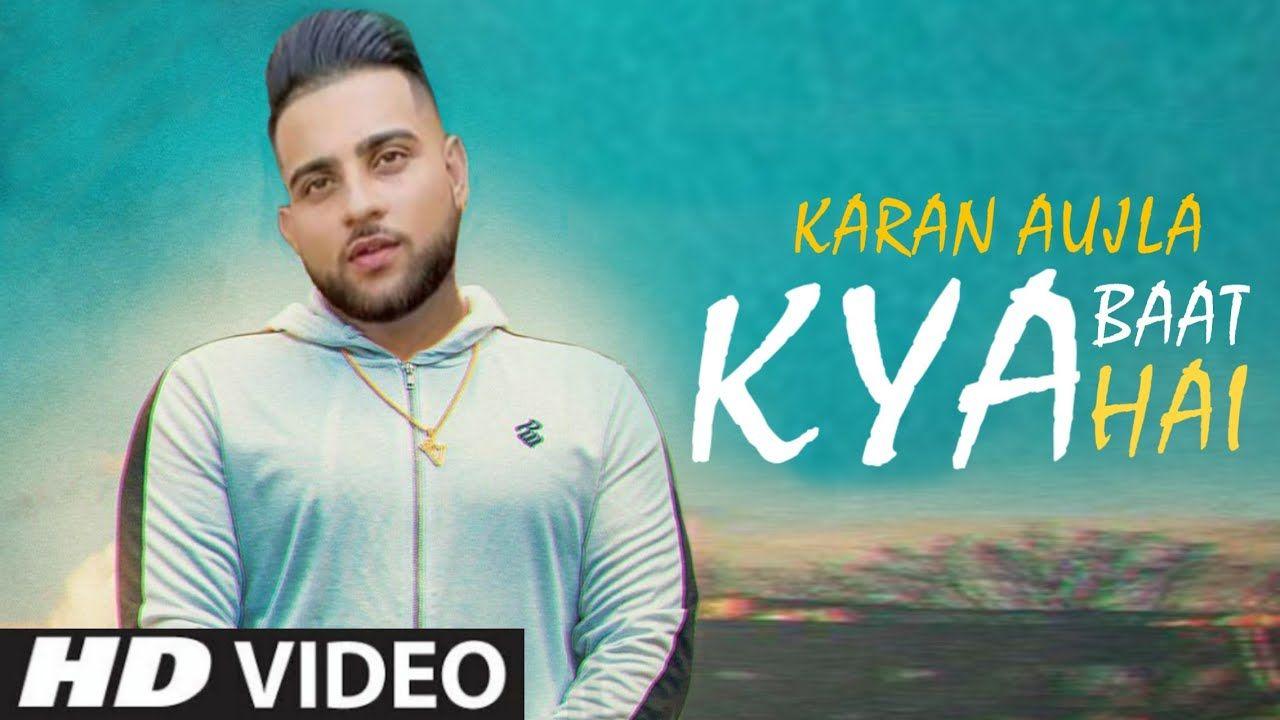 Raat Karan Aujla Kya Baat Ae Lyrics Status Download Punjabi Song In 2020 New Song Download Lyrics Songs