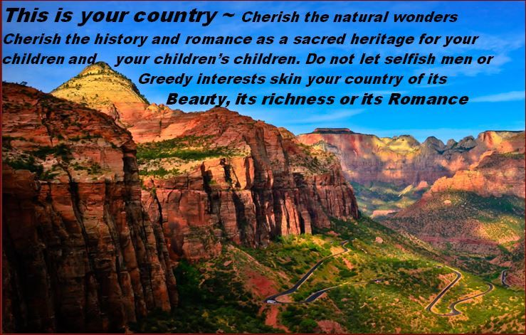 Zion National Park Quotes: Canyon Overview, Zion National Park Quote By Theodore