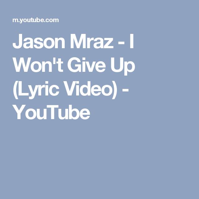 Jason mraz i wont give up official lyric video