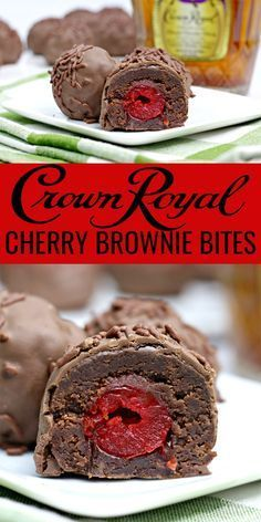 Chocolate Brownie Cherry Bombs have a hidden surprise inside a Crown Royal Whis Chocolate Brownie Cherry Bombs have a hidden surprise inside a Crown Royal Whisky soaked c...