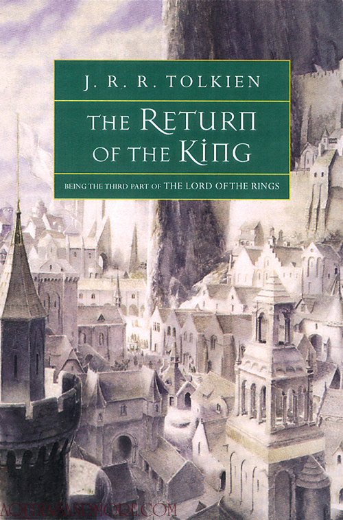 The Lord of the Rings, Book 3 The Return of the King