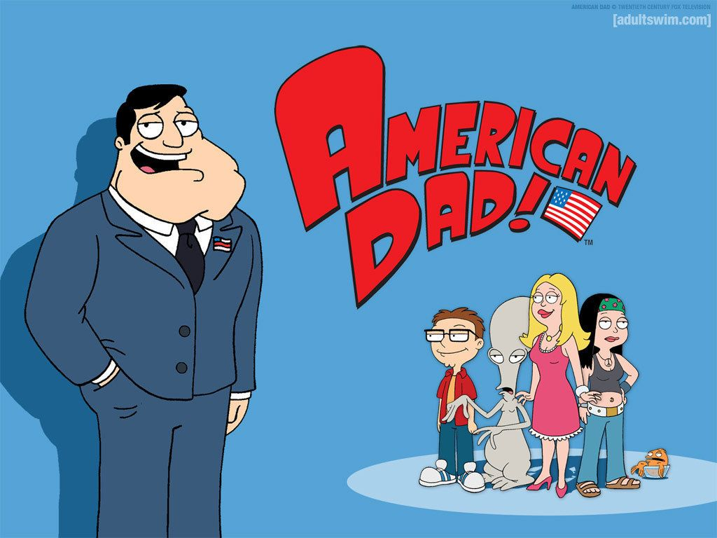 American Dad American Dad Dads Family Guy Quotes
