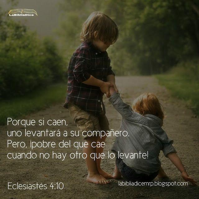 LaBibliaDice: Mejores son dos que uno. Eclesiastes 4:10