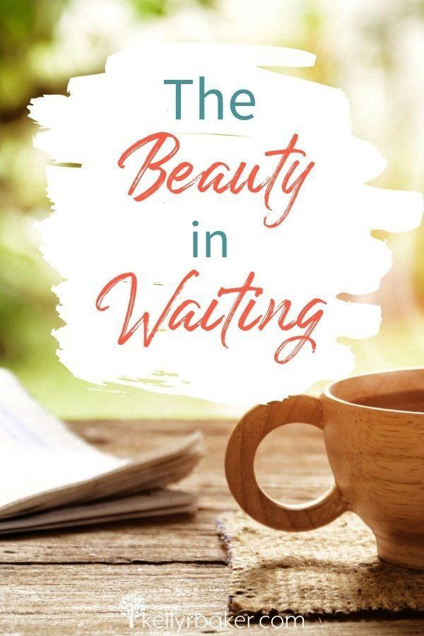 Beauty in Waiting  Kelly R Baker Would you believe me if I told you there is beauty in waiting Receive hope and learn what God says about why there is beauty in wait...