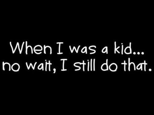 Lol Kid At Heart Funny Quotes Funny Pictures Quotes