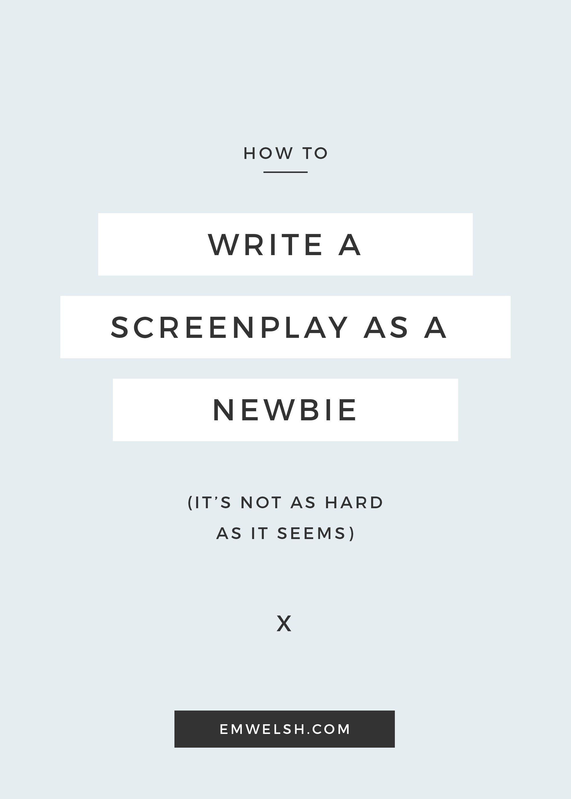 How to Write a Screenplay as a Newbie Writing, Script